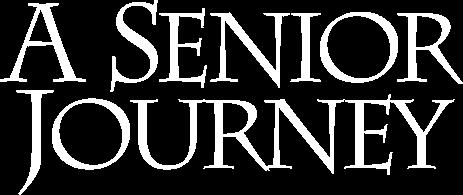 A Senior Journey